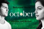 October-Movie-Review-and-Collection